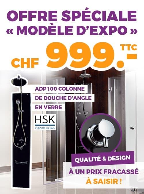 ok chez vous offre speciale modele expo colonne douche angle HSK